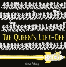 The Queen's Lift-Off, Hardback Book