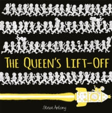 The Queen's Lift-Off, Paperback / softback Book