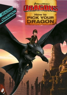 How to Pick Your Dragon, Paperback Book