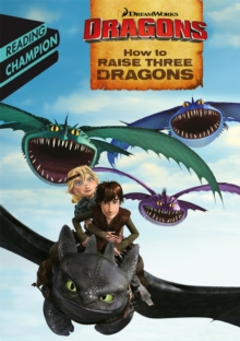 How to Raise Three Dragons, Paperback Book