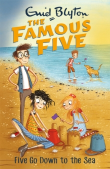 Famous Five: Five Go Down To The Sea : Book 12, Paperback Book