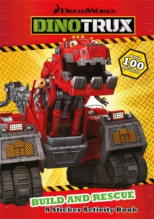 Dinotrux: Build and Rescue! Sticker Book, Paperback Book