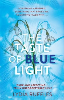 The Taste of Blue Light, Paperback / softback Book