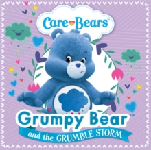 Care Bears: Grumpy and the Grumble Storm Storybook, Paperback Book