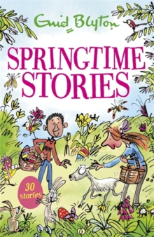 Springtime Stories : 30 classic tales, Paperback Book