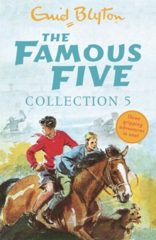 The Famous Five Collection 5 : Books 13-15, Paperback / softback Book
