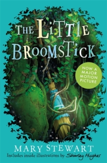 The Little Broomstick : Now adapted into an animated film by Studio Ponoc 'Mary and the Witch's Flower', Paperback / softback Book