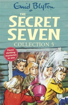 The Secret Seven Collection 5 : Books 13-15, Paperback Book