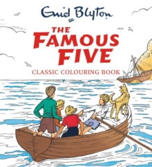 The Famous Five Classic Colouring Book, Paperback Book