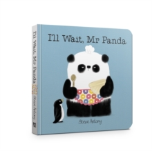 I'll Wait, Mr Panda Board Book, Board book Book