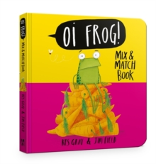 Oi Frog! Mix & Match Book, Board book Book