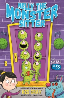 Nelly the Monster Sitter: The Grerks at No. 55 : Book 1, Paperback / softback Book