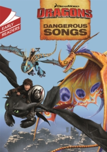 Dragons: Dangerous Songs, Paperback / softback Book