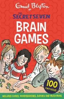 Secret Seven: Secret Seven Brain Games : 100 fun puzzles to challenge you, Paperback / softback Book