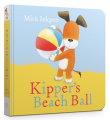Kipper's Beach Ball, Board book Book
