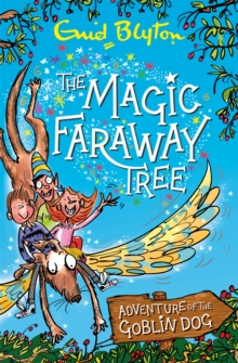 The Magic Faraway Tree: Adventure of the Goblin Dog, Paperback / softback Book