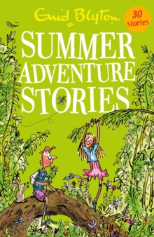 Summer Adventure Stories : Contains 25 classic tales, EPUB eBook