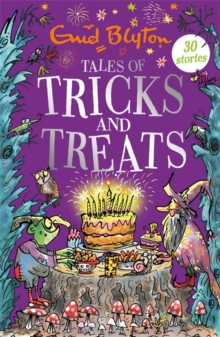 Tales of Tricks and Treats : Contains 30 classic tales, Paperback / softback Book