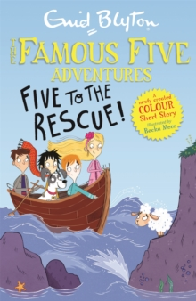 Famous Five Colour Short Stories: Five to the Rescue!, Paperback / softback Book