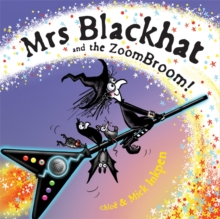 Mrs Blackhat and the ZoomBroom, Hardback Book