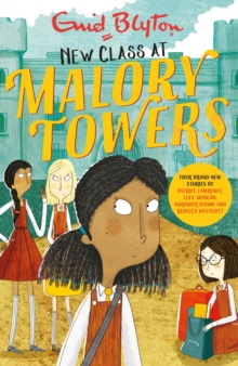 New Class at Malory Towers : Four brand-new Malory Towers, EPUB eBook