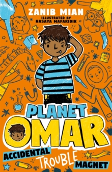 Planet Omar: Accidental Trouble Magnet : Book 1, Paperback / softback Book