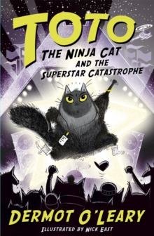 Toto the Ninja Cat and the Superstar Catastrophe : Book 3, Paperback / softback Book