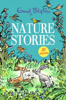 Nature Stories : Contains 30 classic tales, EPUB eBook