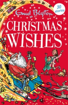 Christmas Wishes : Contains 30 classic tales, Paperback / softback Book