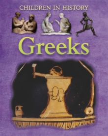 Children in History: Greeks, Paperback Book