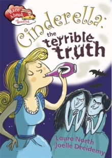 Race Ahead With Reading: Cinderella: The Terrible Truth, Paperback Book
