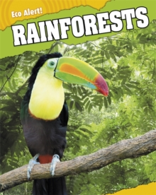 Eco Alert: Rainforests, Paperback Book