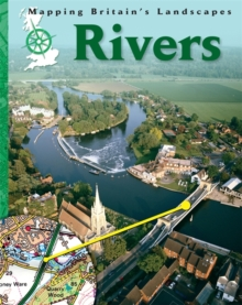 Mapping Britain's Landscape: Rivers, Paperback Book
