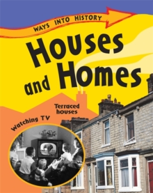 Ways Into History: Houses and Homes, Paperback Book