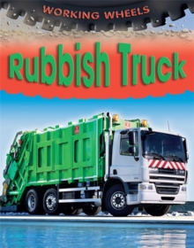Working Wheels: Rubbish Truck, Paperback Book