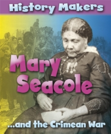 History Makers: Mary Seacole, Paperback Book