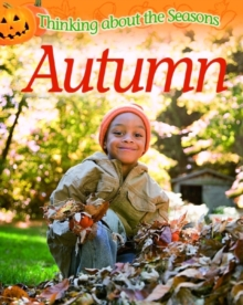 Thinking About the Seasons: Autumn, Paperback / softback Book
