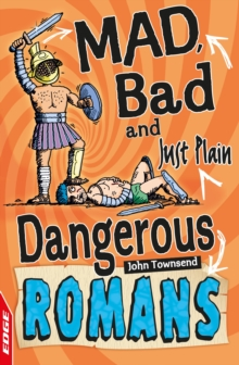 EDGE: Mad, Bad and Just Plain Dangerous: Romans, EPUB eBook