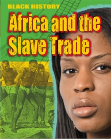 Black History: Africa and the Slave Trade, Paperback Book