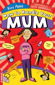 EDGE: How to Handle Your Mum, Paperback / softback Book