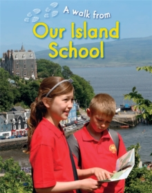 A Walk From Our Island School, Hardback Book