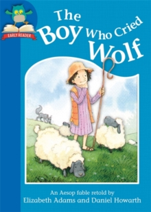 The Boy Who Cried Wolf, Paperback Book