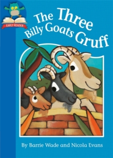 Must Know Stories: Level 1: The Three Billy Goats Gruff, Paperback Book