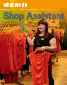 What We Do: Shop Assistant, Paperback / softback Book