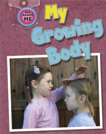My Growing Body, Paperback Book