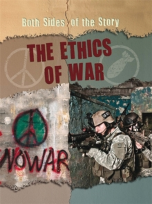 Both Sides of the Story: The Ethics of War, Paperback / softback Book