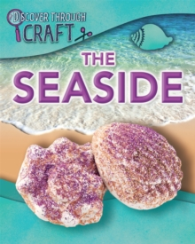 Discover Through Craft: The Seaside, Hardback Book
