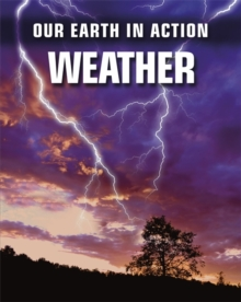 Our Earth in Action: Weather, Paperback Book