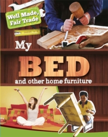 Well Made, Fair Trade: My Bed and Other Home Essentials, Paperback / softback Book