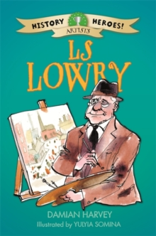 History Heroes: LS Lowry, Paperback / softback Book